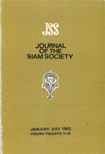 The Journal of the Siam Society Vol. LXX, Part 1-2, 1982 - Khamkoo