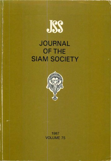 The Journal of the Siam Society Vol. LXXV, Part 1-2, 1987 - Khamkoo