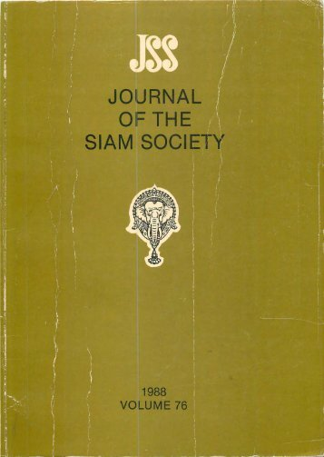 The Journal of the Siam Society Vol. LXXVI, Part 1-2, 1988 - Khamkoo