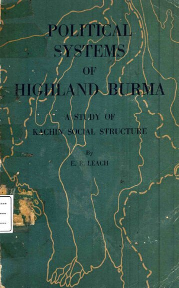 Political Systems of Highland Burma-Kachin Structure - Khamkoo