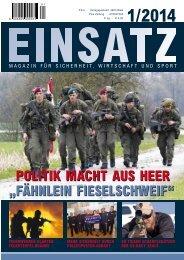 EINSATZ,  1-2014 - Magazin für Sicherheit, Wirtschaft und Sport