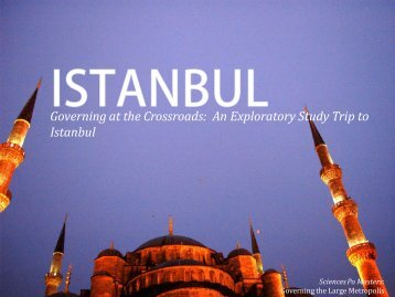 Governing at the Crossroads: An Exploratory Study Trip to Istanbul