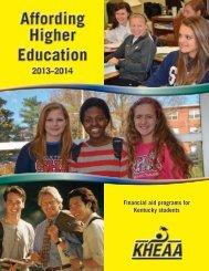Affording Higher Education Affording Higher Education - KHEAA