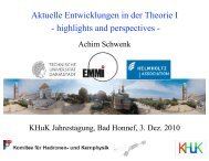 Aktuelle Entwicklungen in der Theorie I - highlights and perspectives -
