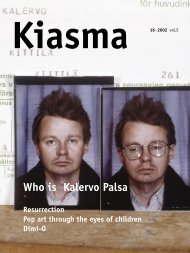 Who is Kalervo Palsa - Kiasma