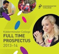 View the full time prospectus here - Kidderminster College