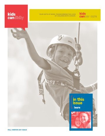 Fall-Winter 2011 Edition - Kids Cancer Care
