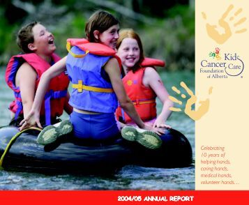 2004/05 ANNUAL REPORT - Kids Cancer Care