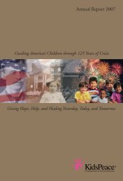 KP Annual Report 2007Draft 4:Presidents Message ... - KidsPeace