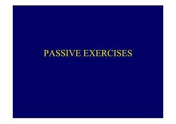 PASSIVE EXERCISES