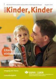 Ausgabe 2/2013 - DGUV Kinder, Kinder