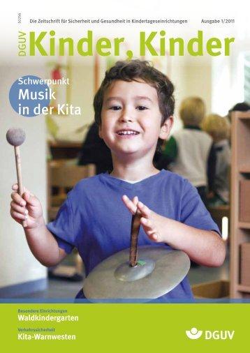 Ausgabe 1 2011 - DGUV Kinder, Kinder