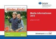 Mediadaten 2013 - DGUV Kinder, Kinder