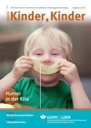 Ausgabe 4 2012 - DGUV Kinder, Kinder