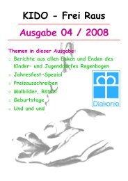 Ausgabe 04 / 2008 KIDO - Frei Raus - Kinder- und Jugenddorf ...