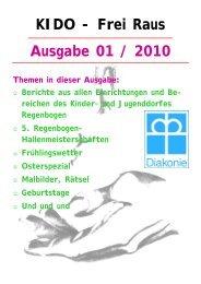 Ausgabe 01 / 2010 KIDO - Frei Raus - Kinder- und Jugenddorf ...