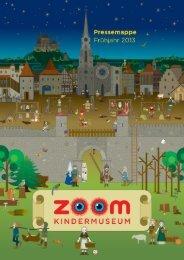 Pressemappe Frühjahr 2013 (PDF, 3.450 KB) - ZOOM Kindermuseum