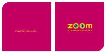 download image brochure (PDF, 2.795 KB) - ZOOM Kindermuseum