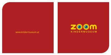 Download Imagebroschüre (PDF, 2.796 KB) - ZOOM Kindermuseum