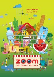 Press Packet Spring 2012 - ZOOM Kindermuseum