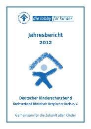 Jahresbericht 2012 - Kinderschutzbund Rheinisch-Bergischer Kreis
