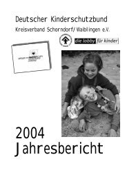 Jahresbericht 2004 - Deutscher Kinderschutzbund Schorndorf ...