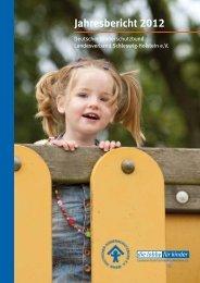 Jahresbericht 2012 - Deutscher Kinderschutzbund Landesverband ...