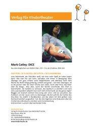 M ark Catley: DICE - Verlag für Kindertheater