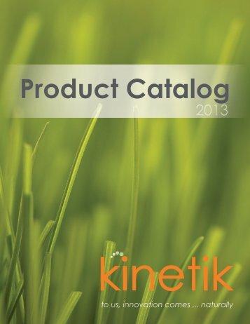 Kinetik Product Catalog 2013