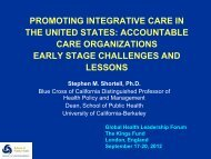 Stephen Shortell: Promoting integrative care in the ... - The King's Fund