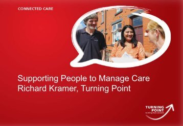 Supporting people to manage care - presentation by Richard ...