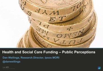 Public perceptions of health and social care funding - Dan Wellings