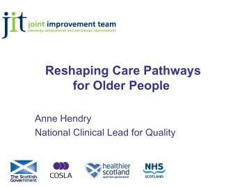 Reshaping care pathways for older people May 2013