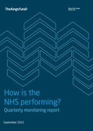 How is the NHS performing? Quarterly monitoring ... - The King's Fund