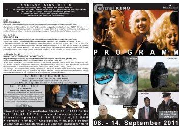 08. - 14. September 2011 P R O G R A M M - Central-Kino