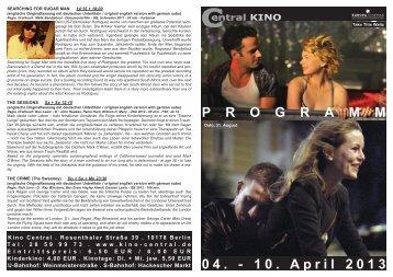 04. - 10. April 2013 P R O G R A M M - Central-Kino