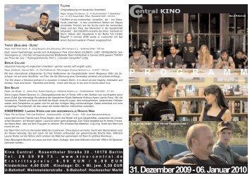 31. Dezember 2009 - 06. Januar 2010 P R O G R A M M - Central-Kino