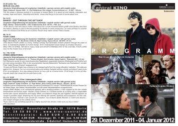 29. Dezember 2011 - 04. Januar 2012 P R O G R A M M - Central-Kino