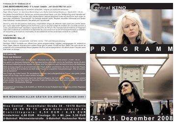 25. - 31. Dezember 2008 P R O G R A M M - Central-Kino