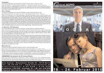 18. - 24. Februar 2010 P R O G R A M M - Central-Kino