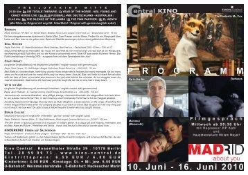 10. Juni - 16. Juni 2010 P R O G R A M M - Central-Kino