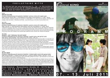 07. - 13. Juli 2011 P R O G R A M M - Central-Kino