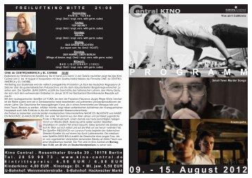 09. - 15. August 2012 P R O G R A M M - Central-Kino