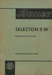 Page 1 Page 2 BAUER-SELECTON II W Mlgemeine Beschreibung ...