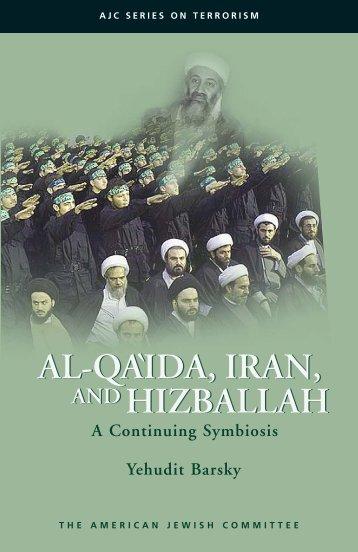Al-Qa'ida, Iran, and Hizballah: A Continuing Symbiosis