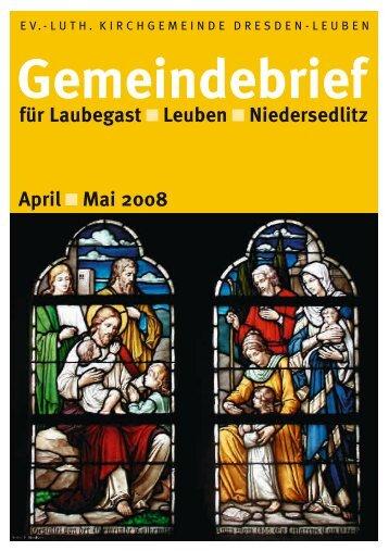 Gemeindebrief April/Mai 2008 - Ev.-Luth. Kirchgemeinde Dresden ...
