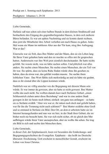 Predigt am 1. Sonntag nach Epiphanias 2013 Predigttext: Johannes ...