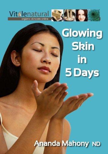 Glowing Skin in 5 Days - Vitalelife
