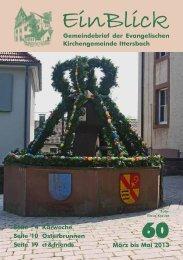 EinBlick Nr 60, März 2013 - Evangelische Kirchengemeinde Ittersbach