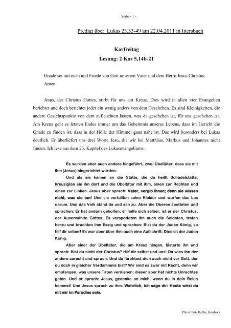 Predigt über Lukas 23,33-49 am 22.04.2011 in Ittersbach Karfreitag ...